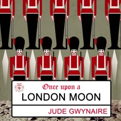 Buy Once Upon A London Moon