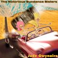 Buy The Notorious Sundance Sisters